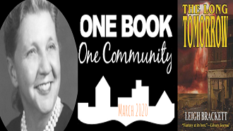 One book, one community. The Long Tomorrow by Leigh Brackett